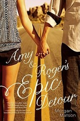Amy & Roger's Epic Detour | Morgan Matson |