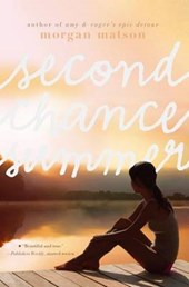 Second Chance Summer | Morgan Matson |