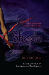 Shade | Jeri Smith-Ready |