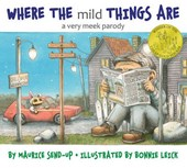 Where the Mild Things Are