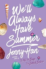 We'll Always Have Summer | Jenny Han |