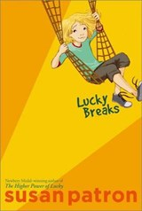 Lucky Breaks | Susan Patron |