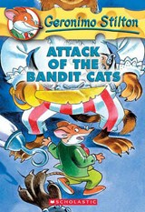 Attack of the Bandit Cats | Geronimo Stilton |