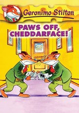 Paws Off, Cheddarface! | Geronimo Stilton |