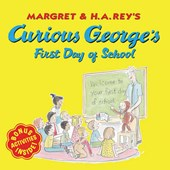 Curious George's First Day of School | Margret Rey |