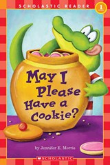 May I Please Have a Cookie? | Jennifer E. Morris |