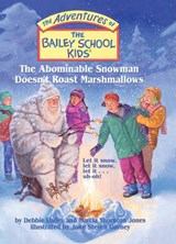 The Abominable Snowman Doesn't Roast Marshmallows | Debbie Dadey |