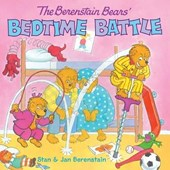 The Berenstain Bears' Bedtime Battle | Stan Berenstain |