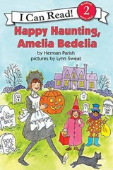 Happy Haunting, Amelia Bedelia | Herman Parish |