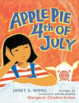 Apple Pie 4th of July | Janet S. Wong |