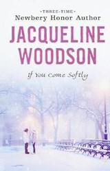 If You Come Softly | Jacqueline Woodson |