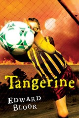 Tangerine | Edward Bloor |