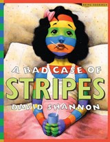 A Bad Case of Stripes | David Shannon |