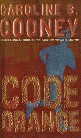 Code Orange | Caroline B. Cooney |
