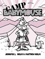 Camp Babymouse | Jennifer L. Holm |
