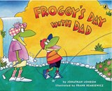 Froggy's Day with Dad | Jonathan London |