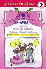 Annie and Snowball and the Dress-Up Birthday | Cynthia Rylant |