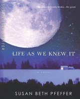 Life as We Knew It | Susan Beth Pfeffer |