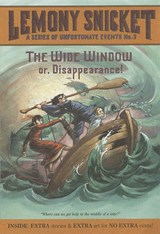 Wide Window or Disappearance - | Lemony Snicket |