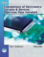 Foundations of Electronics Circuits & Devices | Meade, Russell L. ; Diffenderfer, Robert |