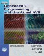 Embedded C Programming And the Atmel AVR | Barnett, Richard H.; O'cull, Larry; Cox, Sarah |