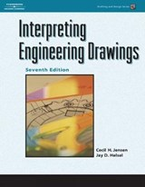 Interpreting Engineering Drawings | Cecil H Jensen |