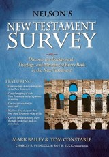 Nelson's New Testament Survey | Mark Bailey |