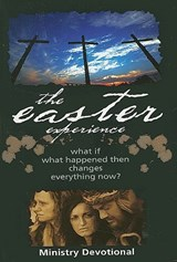 Easter Experience Ministry Devotional | City on a. Hill |