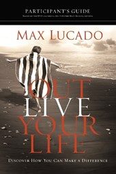 Outlive Your Life Participant's Guide
