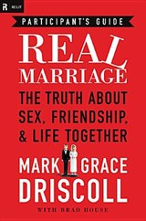 Real Marriage | Grace Driscoll |