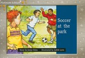 Soccer at the Park, Leveled Reader