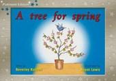 Tree for Spring, Leveled Reader