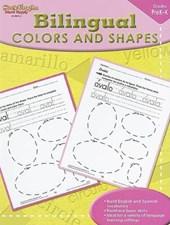 Bilingual Colors and Shapes, Grades PreK-K