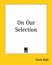 On Our Selection