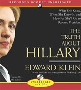 The Truth about Hillary | Edward Klein |