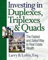 Investing in Duplexes, Triplexes & Quads