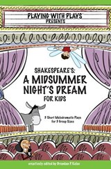 Shakespeare's a Midsummer Night's Dream for Kids |  |