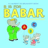 B Is for Babar | Laurent de Brunhoff |