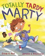 Totally Tardy Marty | Erica S. Perl |