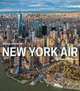 New york air : the view from above | George Steinmetz |
