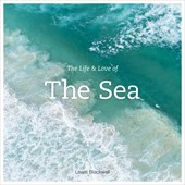 The Life & Love of the Sea | Lewis Blackwell |