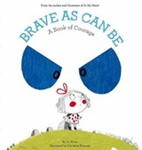 Brave As Can Be | Jo Witek |