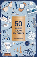 50 things about my father | Abrams noterie |