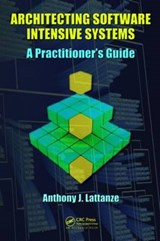 Architecting Software Intensive Systems | Anthony J. Lattanze |