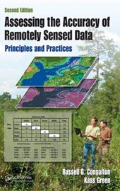 Assessing the Accuracy of Remotely Sensed Data | Congalton, Russell G. ; Green, Kass |
