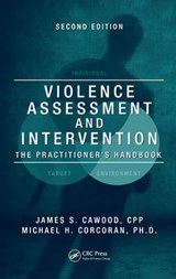 Violence Assessment and Intervention | Cawood, James S. ; Corcoran, Michael H. |