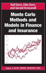 Monte Carlo Methods and Models in Finance and Insurance | Ralf Korn |