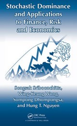 Stochastic Dominance and Applications to Finance, Risk and Economics | Songsak Sriboonchita |