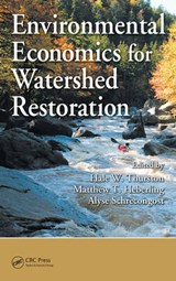 Environmental Economics for Watershed Restoration |  |