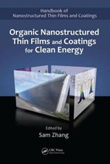Organic Nanostructured Thin Film Devices and Coatings for Cl | Sam Zhang |
